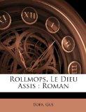 Portada de ROLLMOPS, LE DIEU ASSIS: ROMAN