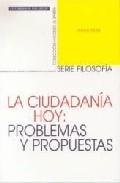 Portada de LA CIUDADANIA HOY: PROBLEMAS Y PROPUESTAS