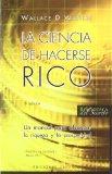 Portada de LA CIENCIA DE HACERSE RICO: UN MANUAL PARA ALCANZAR LA RIQUEZA Y LA PROSPERIDAD
