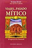Portada de VIAJES AL PASADO MITICO: EL REGRESO DE LOS ANUNNAKI