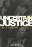 "Portada de UNCERTAIN JUSTICE : INSIDE AUSTRALIA""S LEGAL SYSTEM. [PAPERBACK] BY MICHAEL S..."