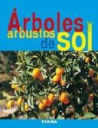 Portada de ARBOLES Y ARBUSTOS DE SOL
