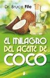 Portada de MILAGRO DEL ACEITE DE COCO, EL (2014)