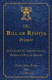 Portada de THE BILL OF RIGHTS PRIMER: A CITIZEN'S GUIDEBOOK TO THE AMERICAN BILL OF RIGHTS