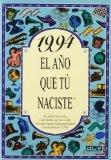 Portada de 1994, EL AÑO QUE TU NACISTE