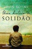 Portada de UMA HISTÓRIA DE SOLIDÃO (EM PORTUGUESE DO BRASIL)
