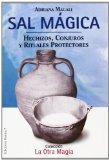 Portada de SAL MAGICA: HECHIZOS, CONJUROS Y RITUALES PROTECTORES