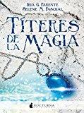Portada de TÍTERES DE LA MAGIA (LITERATURA MÁGICA)