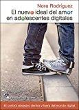 Portada de EL NUEVO IDEAL DEL AMOR EN ADOLESCENTES DIGITALES: EL CONTROL OBSESIVO DENTRO Y FUERA DEL MUNDO DIGITAL (AMAE)