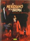 Portada de EL MERIDIANO DE LA BRUMA 1: AMANECERES PURPURAS