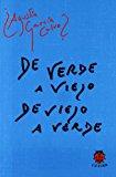 Portada de DE VERDE A VIEJO DE VIEJO A VERDE