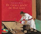 Portada de EL CAVALL MAGIC DE HAN GAN