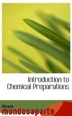 Portada de INTRODUCTION TO CHEMICAL PREPARATIONS