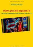 Portada de NUEVA GUIA DEL ESPANOL 1.0: UN CURSO SISTEMÁTICO-COMUNICATIVO NIVEL A0-A1