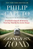 Portada de THE LONGEST ROAD: OVERLAND IN SEARCH OF AMERICA, FROM KEY WEST TO THE ARCTIC OCEAN