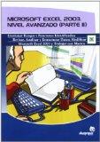 Portada de MICROSOFT EXCEL 2003: NIVEL AVANZADO (PARTE II)