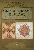 Portada de CRISTIANISMO E ISLAM: HERMENEUTICA DE LA BIBLIA Y DEL CORAN