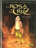 Portada de LA ROSA Y LA CRUZ 2: MAESTRE DAGELIUS