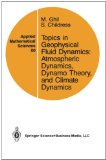 Portada de TOPICS IN GEOPHYSICAL FLUID DYNAMICS: ATMOSPHERIC DYNAMICS, DYNAMO THEORY, AND CLIMATE DYNAMICS