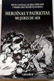 Portada de HEROINAS Y PATRIOTAS: MUJERES DE 1808