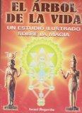 Portada de EL ARBOL DE LA VIDA: UN ESTUDIO ILUSTRADO SOBRE LA MAGIA