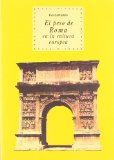 Portada de EL PESO DE ROMA EN LA CULTURA EUROPEA