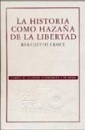 Portada de LA HISTORIA COMO HAZAÑA DE LA LIBERTAD