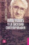 Portada de HABERMAS Y LA SOCIEDAD CONTEMPORANEA
