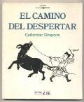 CAMINO DEL DESPERTAR, EL