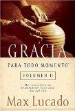 Portada de GRACIA PARA TODO MOMENTO VOLUMEN II: MAS PENSAMIENTOS INSPIRADORES PARA CADA DIA DEL ANO: 2