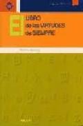 Portada de EL LIBRO DE LAS VIRTUDES DE SIEMPRE: ETICA PARA PROFESORES