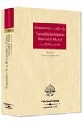 Portada de COMENTARIOS A LA LEY DE CAPITALIDAD Y DE REGIMEN ESPECIAL DE MADRID, LEY 22/2006 DE 4 DE JULIO