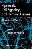 Portada de APOPTOSIS, CELL SIGNALING, AND HUMAN DISEASES. MOLECULAR MECHANISMS, VOLUME 1