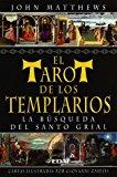 Portada de EL TAROT DE LOS TEMPLARIOS: LA BUSQUEDA DEL SANTO GRIAL
