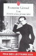 Portada de 30072.LOU,HISTOIRE D'UNE FEMME LIBRE (LP )