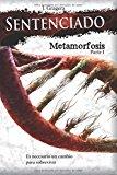Portada de SENTENCIADO: METAMORFOSIS, PARTE I: VOLUME 2