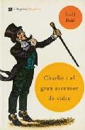Portada de CHARLIE I EL GRAN ASCENSOR DE VIDRE