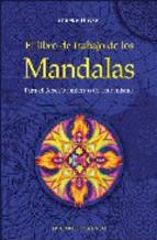Portada de EL LIBRO DE TRABAJO DE LOS MANDALAS: PARA EL DESCUBRIMIENTO DE UNO MISMO
