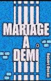 Portada de MARIAGE À DEMI