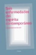 Portada de SEIS ENFERMEDADES DEL ESPIRITU CONTEMPORANEO