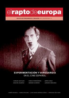 Portada de EL RAPTO DE EUROPA Nº 25: EXPERIMENTACIÓN Y/O VANGUARDIA EN EL CINE ESPAÑOL