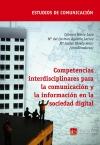 Portada de COMPETENCIAS INTERDISCIPLINARES PARA LA COMUNICACIÓN Y LA INFORMACIÓN EN LA SOCIEDAD DIGITAL