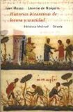 Portada de HISTORIAS BIZANTINAS DE LOCURA Y SANTIDAD: EL PRADO, VIDA DE SIMEON EL LOCO
