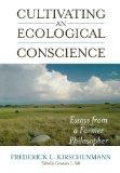 Portada de CULTIVATING AN ECOLOGICAL CONSCIENCE: ESSAYS FROM A FARMER PHILOSOPHER