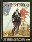 Portada de LOS CENTINELAS 1: LAS COSECHAS DE ACERO
