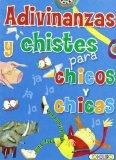 Portada de ADIVINANZAS Y CHISTES PARA CHICOS Y CHICAS: MINIPRACTICOS