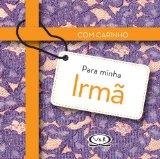 Portada de COM CARINHO PARA MINHA IRMÃ (EM PORTUGUESE DO BRASIL)