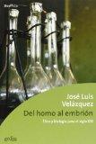 Portada de DEL HOMO AL EMBRION: ETICA Y BIOLOGIA PARA EL SIGLO XXI