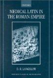 Portada de MEDICAL LATIN IN THE ROMAN EMPIRE