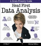 Portada de HEAD FIRST DATA ANALYSIS: A LEARNER'S GUIDE TO BIG NUMBERS, STATISTICS, AND GOOD DECISIONS BY MILTON, MICHAEL (2009) PAPERBACK